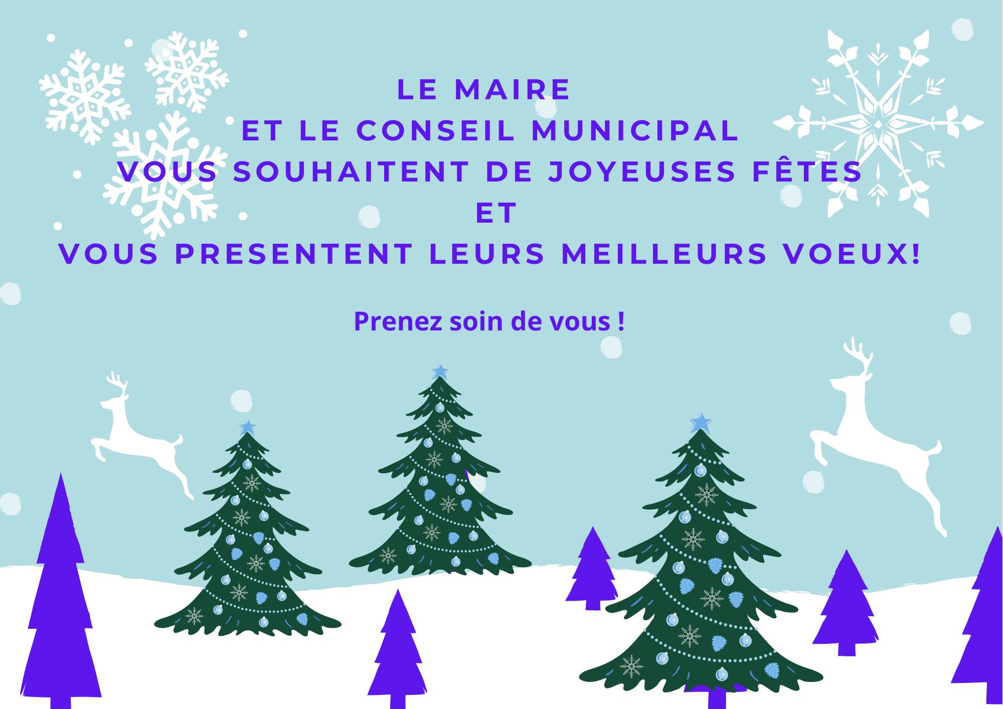 Le Maire et le conseil municipal vous souhaitent de joyeuses fêtes et vous presentent leurs meilleurs voeux (2) (2)